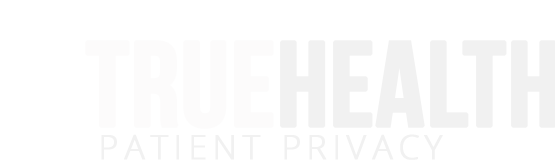 TrueHealth Patient Privacy
